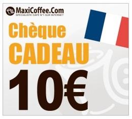 Ch�que Cadeau Maxicoffee 10�
