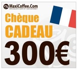 Ch�que Cadeau Maxicoffee 300�