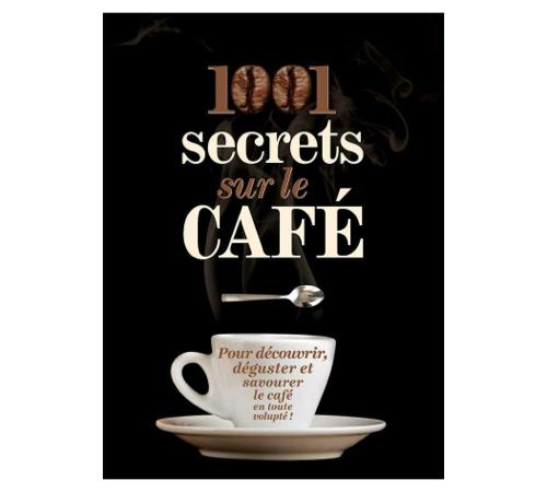 couverture livre 1001 secrets sur le café
