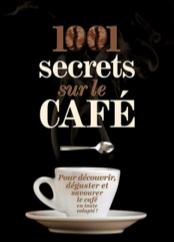 couverture 1001 secrets sur le café
