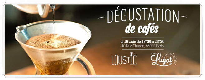 Dégustation Cafés Lugat