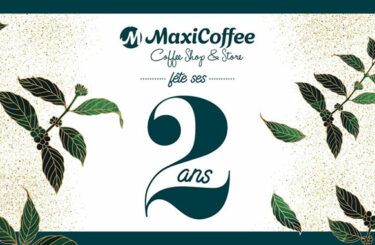 MaxiCoffee, Coffeeshop & Store fête ses 2 ans !