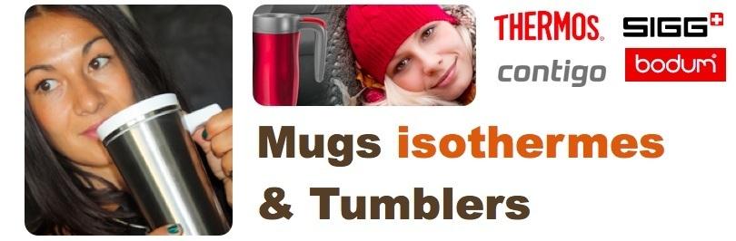 Mug isotherme et Tumbler