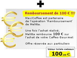 Melitta Caffeo Gourmet : Détail du remboursement