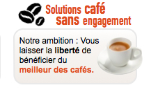 Solutions café sans engagement
