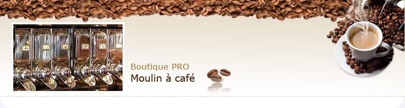Moulins � caf� / Boutique Pro