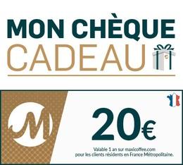 Chèque Cadeau Maxicoffee 20€