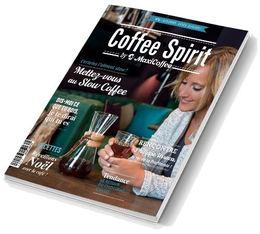 OFFERT Magazine Coffee Spirit numéro 2 - 2016 / 2017