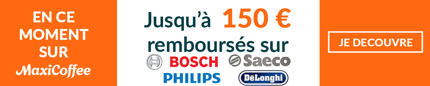 Remboursement sur machines automatiques et broyeurs à café Delonghi, Saeco, Philips, et Bosch