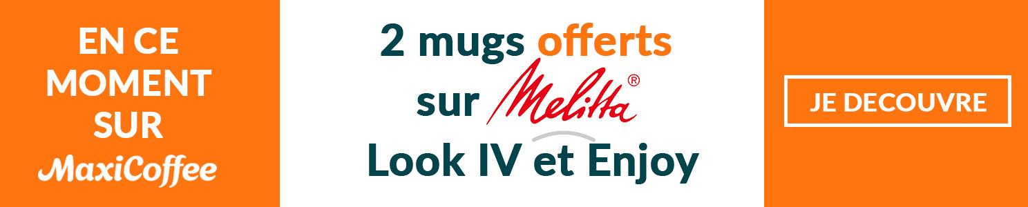 2 mugs offerts pour l'achat d'une Melitta Look IV et Enjoy