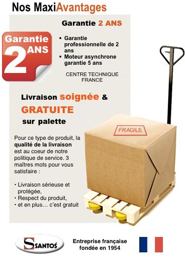 Garantie SANTOS - Livraison gratuite et soignée par transport sur palette UPS - Made In France