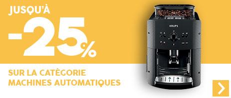 -25% sur les machines automatiques