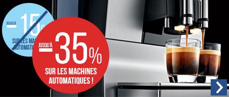 Jusqu'à -35% sur les machines automatiques