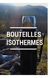 Bouteilles isothermes
