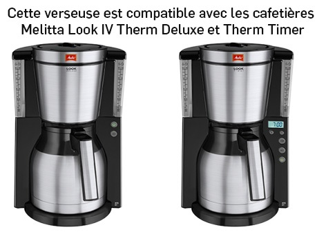 verseuse compatible melitta look iv therm noire